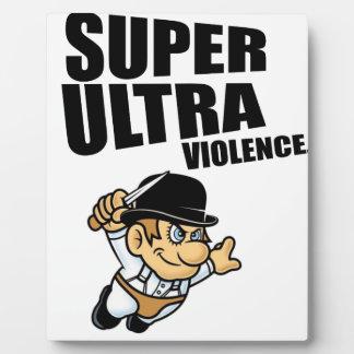 cartoon super Ultra violence Plaque