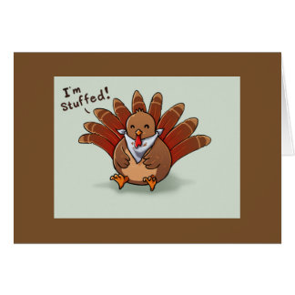 """CARTOON TURKEY IS STUFFED WITH LOVE FOR """"YOU"""" CARD"""