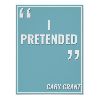 "Cary Grant – ""I PRETENDED"" Poster"