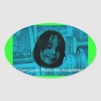 Cash Lover (Plastic Also Acceptable) Money Face Oval Sticker
