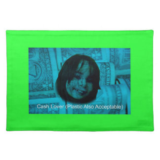 Cash Lover (Plastic Also Acceptable) Money Face Placemat