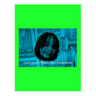 Cash Lover (Plastic Also Acceptable) Money Face Postcard