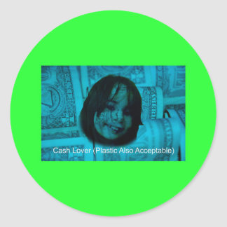 Cash Lover (Plastic Also Acceptable) Money Face Round Sticker