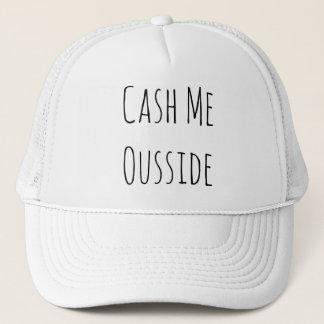 Cash Me Ousside Baseball Cap