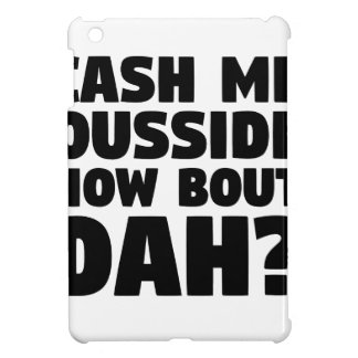 Cash Me Ousside iPad Mini Case