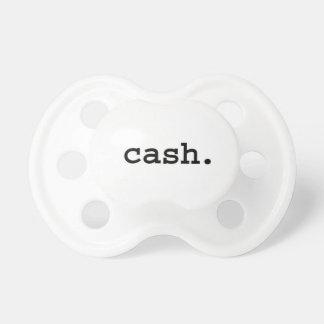 cash. pacifiers