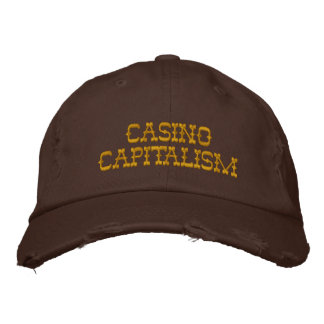 Casino Capitalism Embroidered Hat