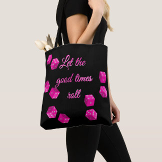 Casino Pink Dice Let The Good Times Roll Tote Bag