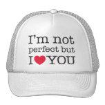 Casquette je ne suis pas parfait mais je t'aime