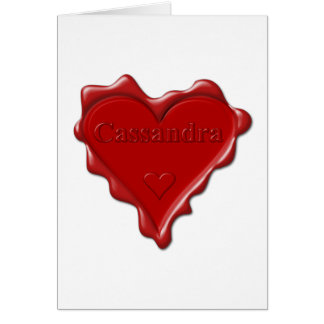 Cassandra. Red heart wax seal with name Cassandra. Card