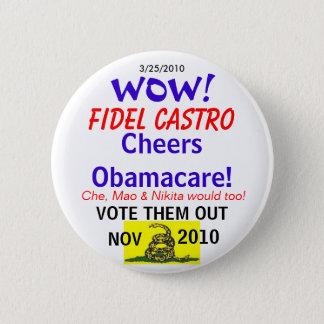 Castro Cheers Obamacare 2 Inch Round Button