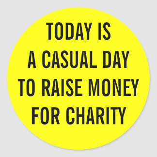Casual Charity Day Classic Round Sticker