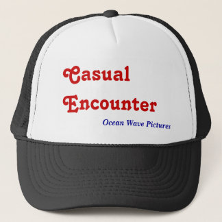 Casual Encounter, Trucker Hat