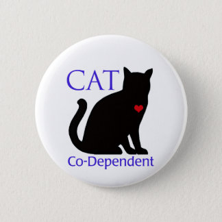 Cat Co-Dependent 2 Inch Round Button