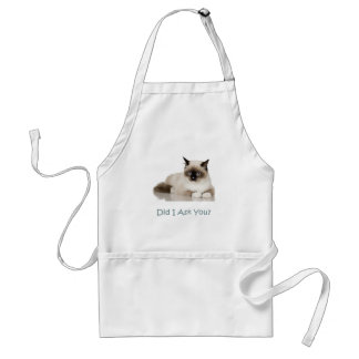 Cat: Did I Ask You? Standard Apron