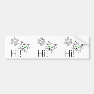 Cat - Hi! Bumper Sticker