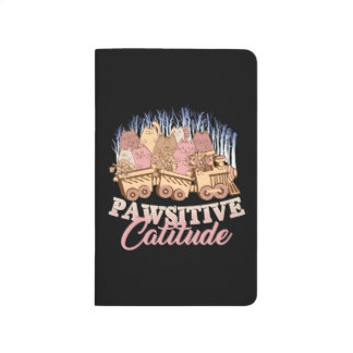Cat Humor - Pawsitive Attitude - Funny Novelty Journal