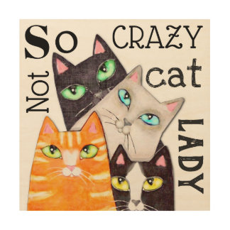 Cat Lady Funny Cute Kitty Wood Wall Art