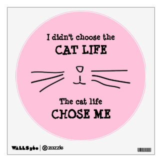 """""""CAT LIFE"""" Wall Decal"""