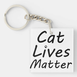 Cat Lives Matter Double-Sided Square Acrylic Keychain