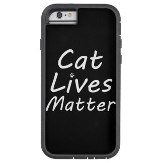 Cat Lives Matter Tough Xtreme iPhone 6 Case