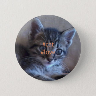 Cat love badge 2 inch round button