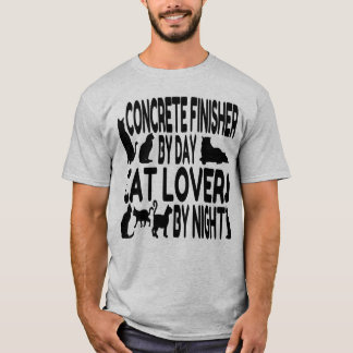 Cat Lover Concrete Finisher T-Shirt