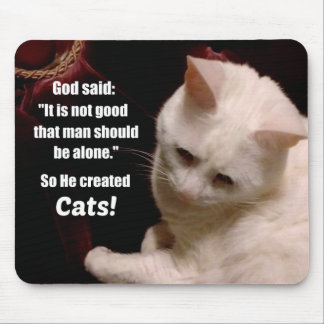 Cat lover sentiment. mouse pad