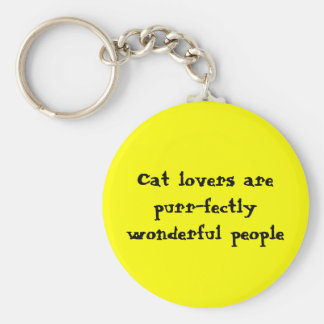 Cat lovers are purr-fectly wonderful people keychain