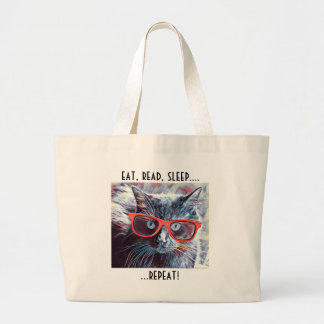 Cat Lover's Book Bag: eat, read, sleep.... repeat! Large Tote Bag