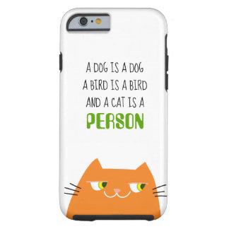 Cat Orange Fat Vibrant Cartoon Funny Person Love Tough iPhone 6 Case