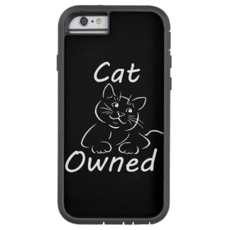 cat Owned Tough Xtreme iPhone 6 Case