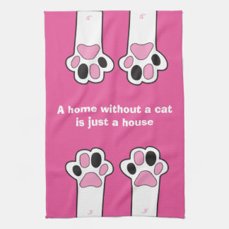 Cat paws- A home whitout a cat is just a house Kitchen Towel