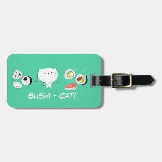 Cat plus Sushi equals Cuteness! Luggage Tag
