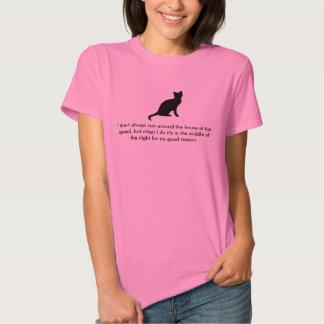 Cat running around the house t-shirt