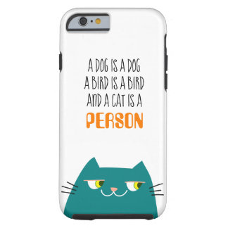 Cat Turquoise Fat Cool Cartoon Funny Person Love Tough iPhone 6 Case