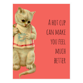 Cat With A Hot Cup Can Make you Feel Better Postcard