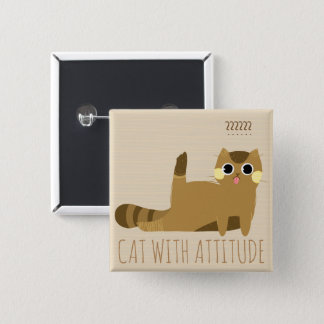 Cat with attitude 2 inch square button