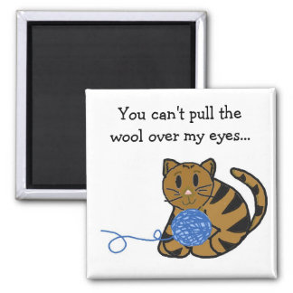 Cat with Yarn and Saying Square Magnet