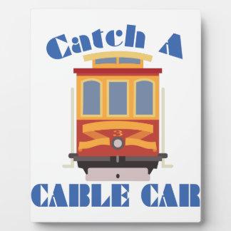 Catch A Cable Car Plaque