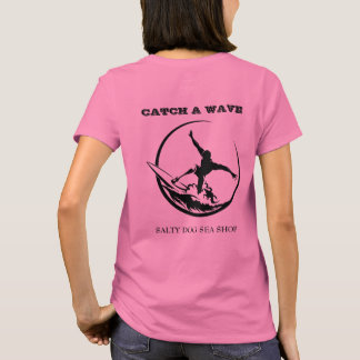 Catch A Wave Surfer Dude Women's T-Shirt
