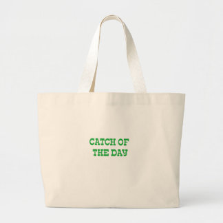 Catch of the Day Large Tote Bag