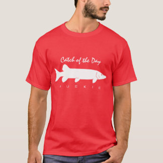 Catch of the Day - Muskie T-Shirt