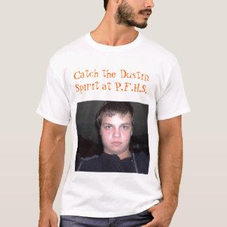 Catch the Dustin Spirit at P.F.H.S. T-Shirt