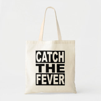 Catch the Fever Tote Bag