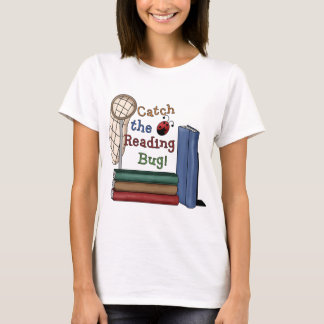 Catch the Reading Bug T-Shirt