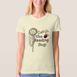Catch the Reading Bug Tshirts and Gifts