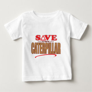 Caterpillar Save Baby T-Shirt