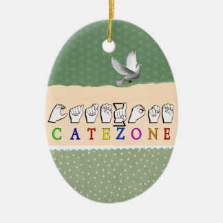 CATEZONE FINGERSPELLED ASL NAMESIGN CERAMIC ORNAMENT
