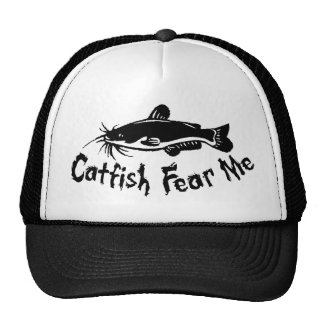 Catfish Fear Me Trucker Hat